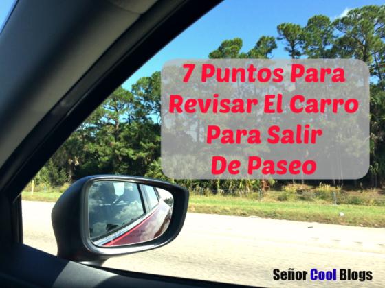 7 Puntos Para Revisar El Carro Para Salir De Paseo